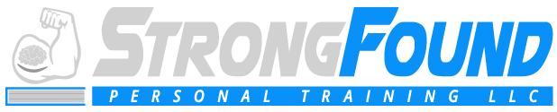 StrongFound Personal Training, LLC